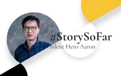 Story So Far – Silent Hero Aaron